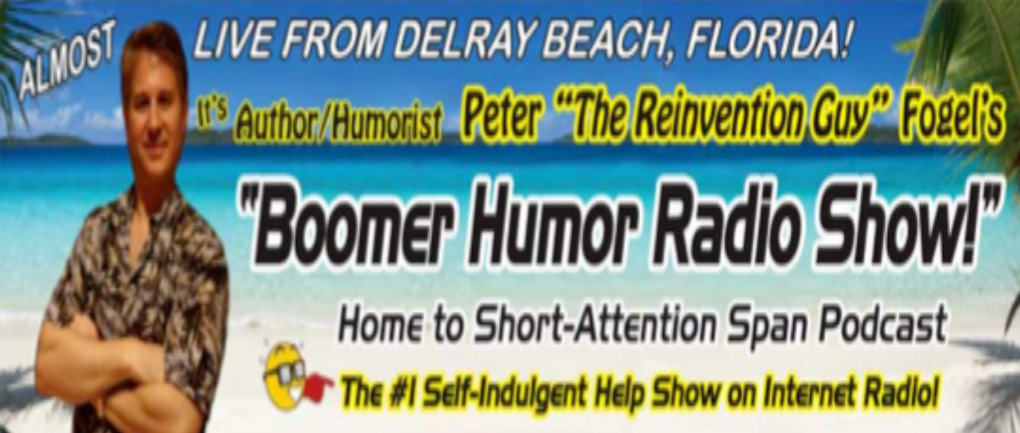"Peter Fogel on the ""Boomer Humor Radio Show!"""